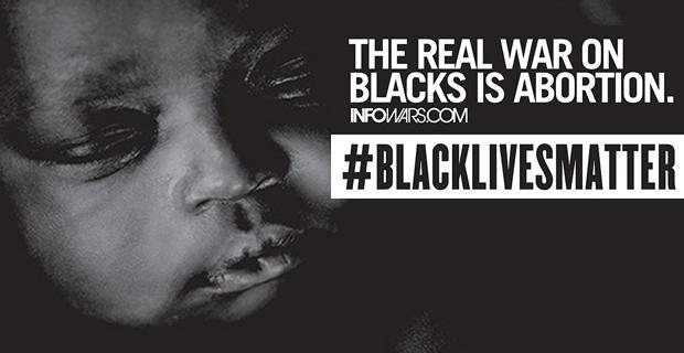 Join Infowars #BlackLivesMatter Planned Parenthood Protest