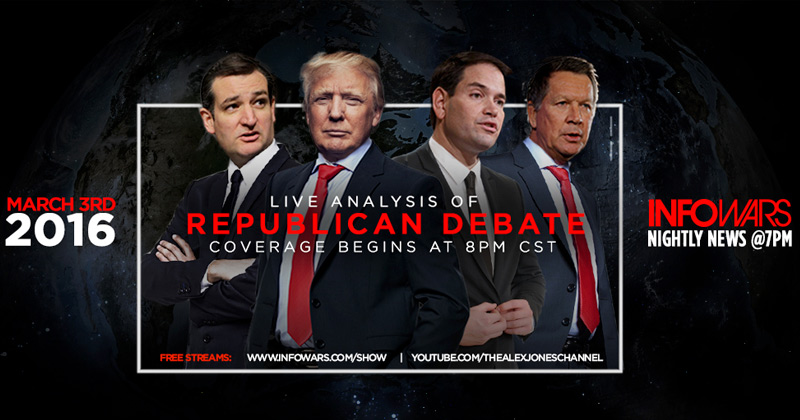 LIVE GOP DEBATE ANALYSIS 7PM CST, COPY THIS LINK & SHARE IT: INFOWARS.COM/SHOW