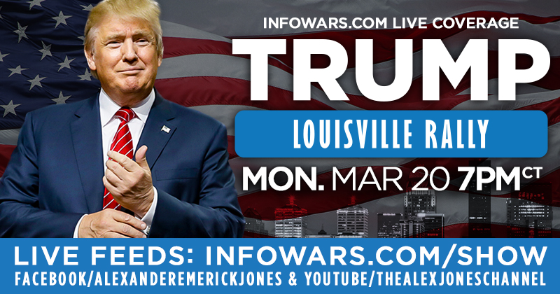 Trump LIVE in Louisville: Infowars.com/show - Share This Link