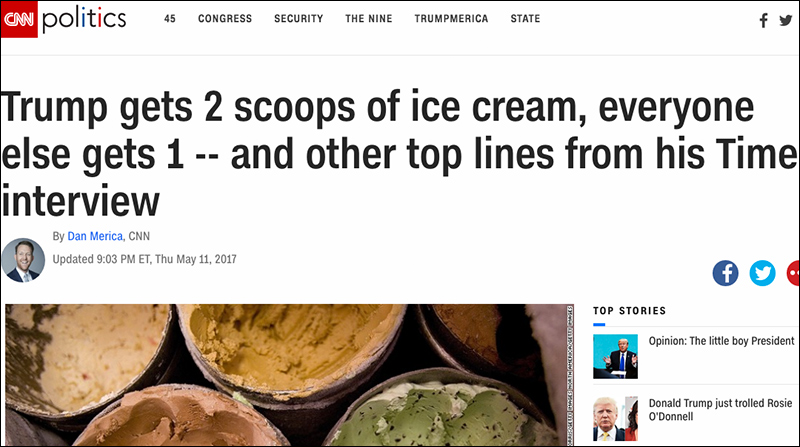 CNN Breaking News: Trump Gets Two Scoops of Ice Cream, Every One Else One