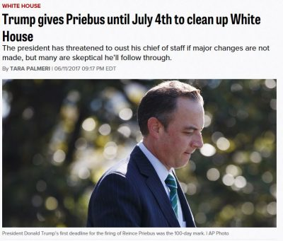 Report: Trump Gives Priebus July 4th Deadline to Clean Up White House