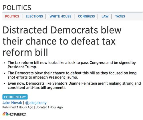 MSM Admits: Dems 'Blew Their Chance' To Defeat Tax Cut Bill