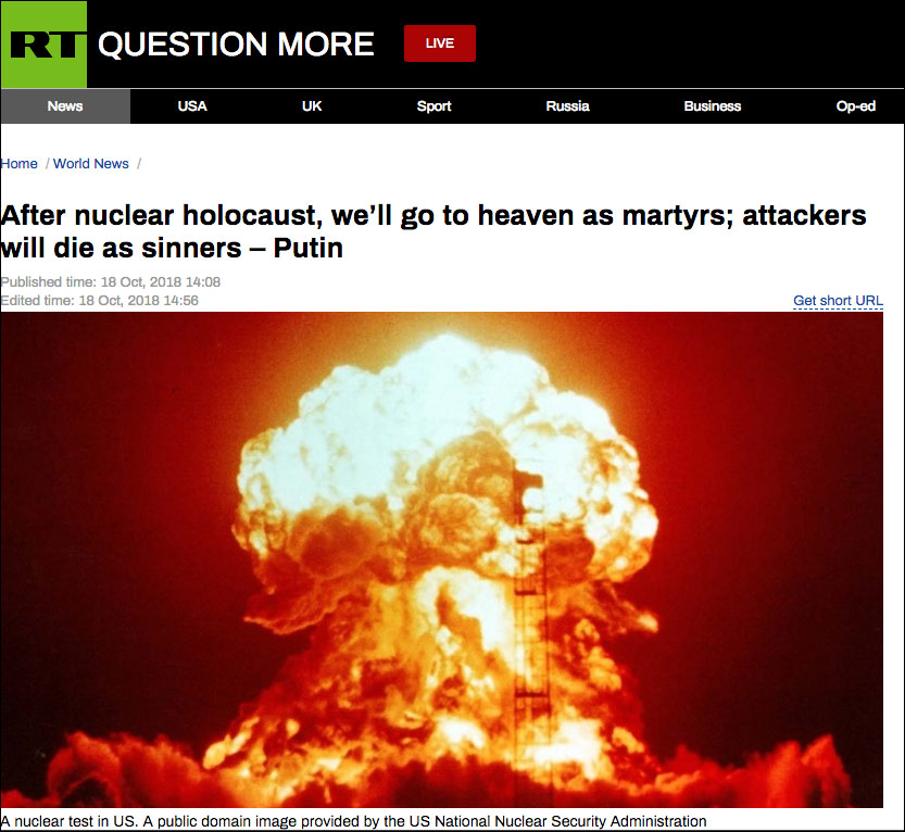"Breaking! Vladimir Putin Just Warned of ""Nuclear Holocaust,"" Says ""Attackers Will Die as Sinners"" Russians as ""Martyrs"""