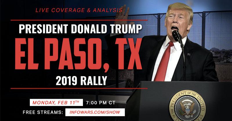 Watch Here: Infowars Coverage of President Trump's El Paso Rally