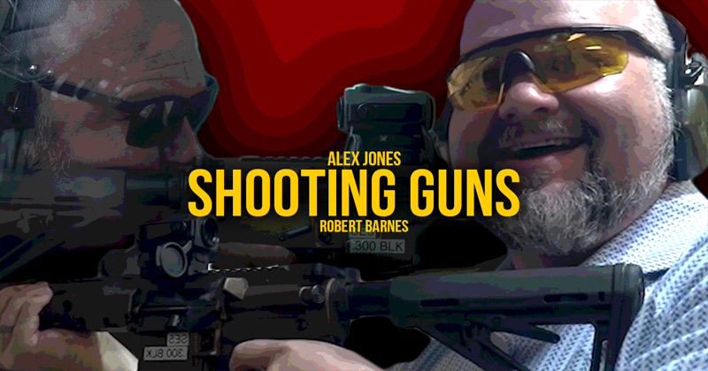 Alex Jones, Robert Barnes Go Full-Auto at The Range