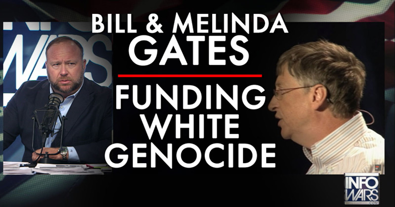 Video: Why Are Bill And Melinda Gates Funding White Genocide Movement?