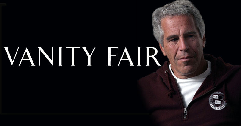 Reporter: Vanity Fair Removed Mention of Young Girls In My 2002 Epstein Exposé