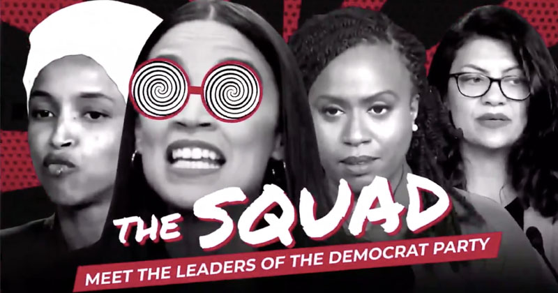 Trump Campaign Releases Ad Calling Out The Squad's Far-Left Radicalism
