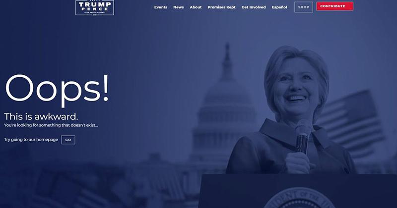 "Trump 2020 Website Error Page Trolls ""President Hillary"""