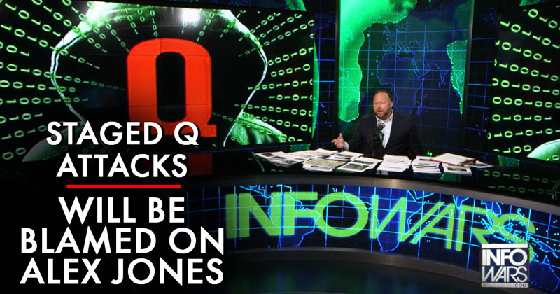 Staged Attacks Blamed On Q Will Be Used To Bring Down Conservatives