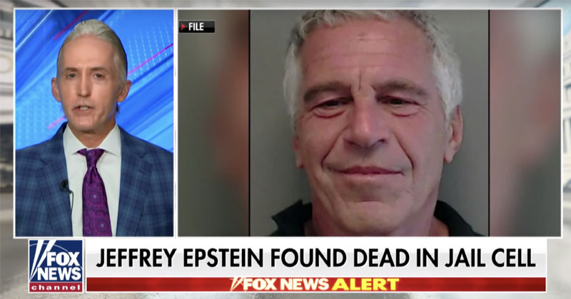 Gowdy: Case Against Epstein Over, But Associates 'Can Still Be Charged'