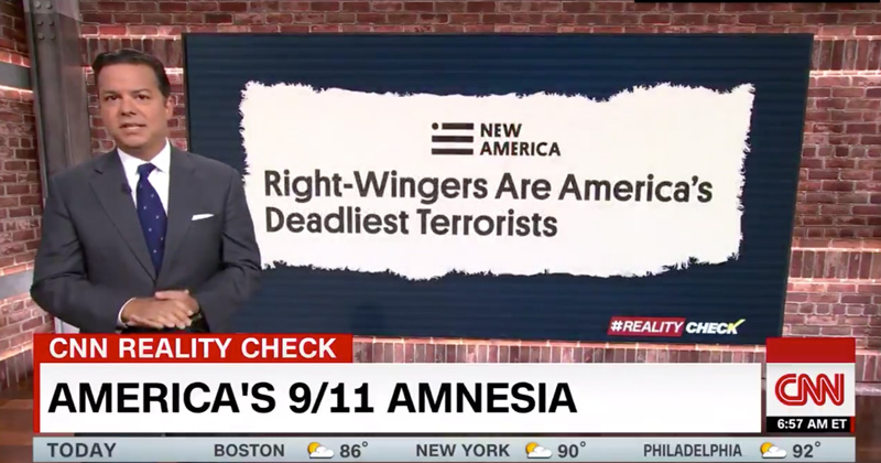 CNN on 9/11: 'Right-wingers Are America's Deadliest Terrorists'
