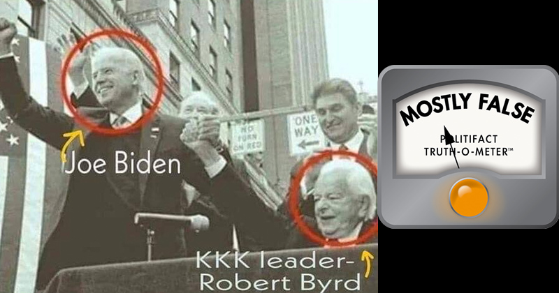 PolitiFact Rates 100% Real Photo of Biden with KKK Leader Robert Byrd 'Mostly False'