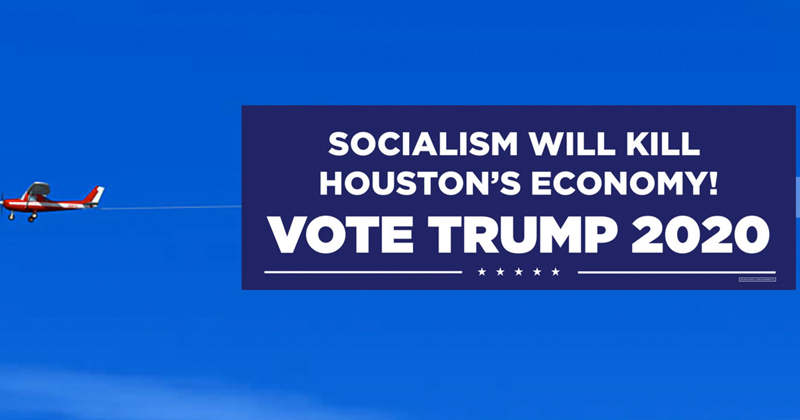 Video: Trump Flies Banner Over Houston Ahead of Democrat Debate: 'Socialism Will Kill Houston's Economy, Vote Trump 2020'