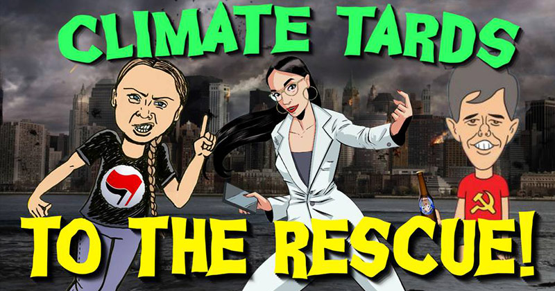 Climate Tards To The Rescue