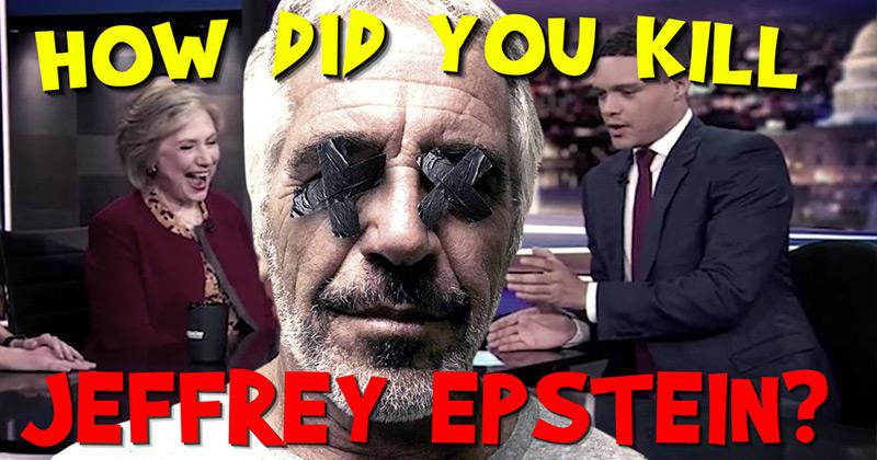 Trevor Noah Caught Making a Joke About Hillary Clinton Killing Epstein