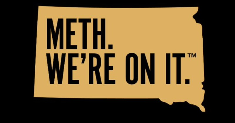 "South Dakota Spends Nearly $500,000 on Anti-Meth Ad Campaign With Tagline ""Meth - We're On it"""