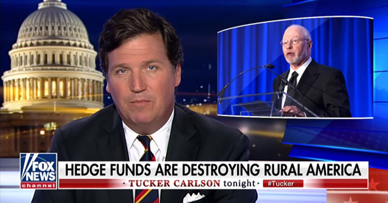 Tucker: Vulture Capitalists Like Paul Singer Have Looted Our Country And Destroyed Rural America