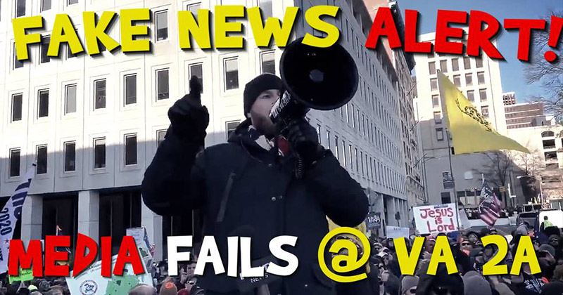 Fake News Alert! MSM Fails With Virginia 2nd Amendment March Fear Mongering