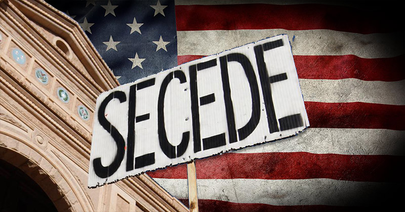 Growing Secession Movement Proves Americans Fed Up With Dem Policies