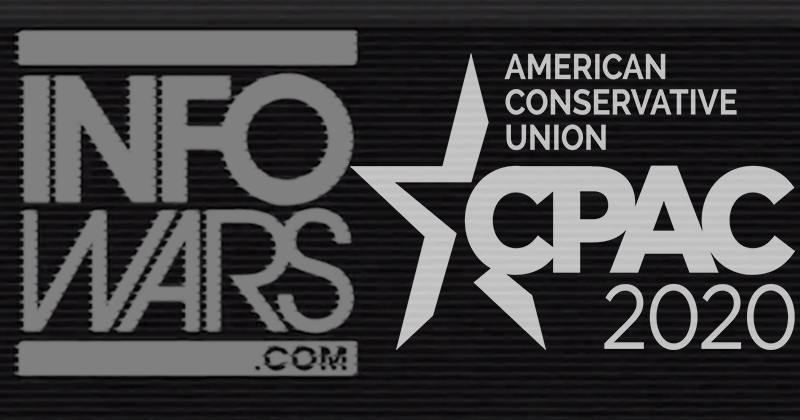 Live Shows 2/28/20: Infowars Reporters 86ed From CPAC