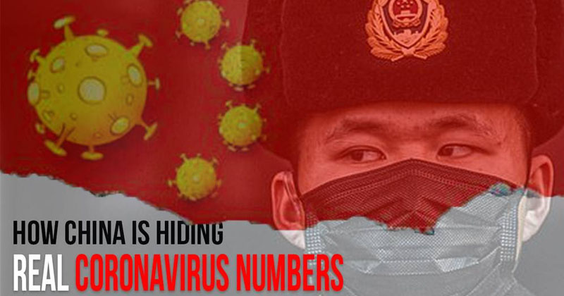 China Exposed: All Of The Ways They Have Been Hiding True Coronavirus Numbers
