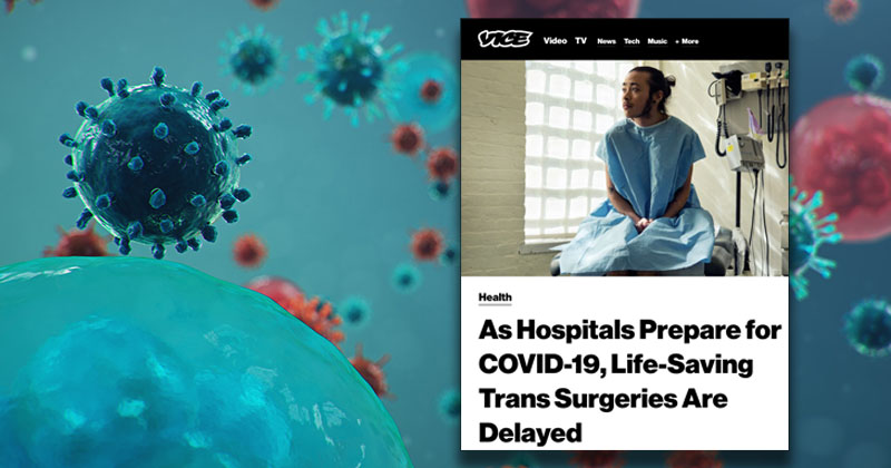 Media Whines Coronavirus Delaying 'Life-Saving' Gender Operations For Trans People