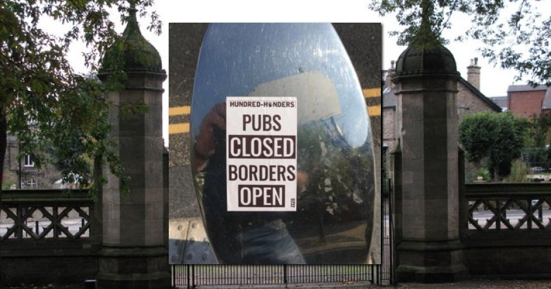 "UK: Two Men Arrested For Posting ""Pubs Closed, Borders Open"" Stickers"