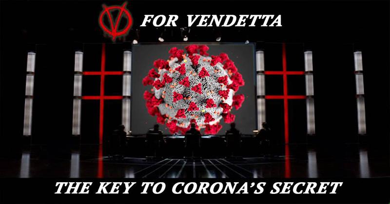 V FOR VENDETTA: The Coronavirus Endgame