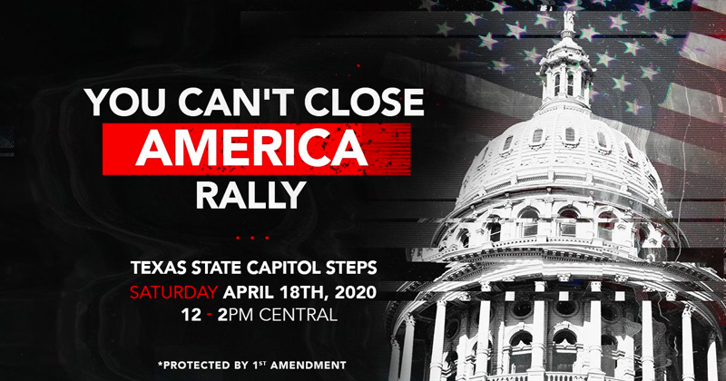 """""""You Can't Close America"""" Rally to Reopen Texas Set for Saturday"""
