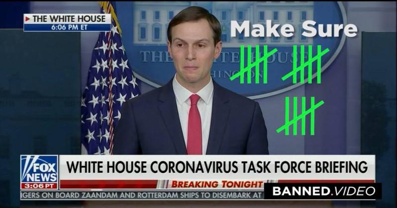 "Watch Jared Kushner Repeat ""Make Sure"" 15 Times During Bizarre White House Coronavirus Press Conference"