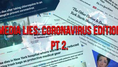 Media Lies: Coronavirus Edition Pt. 2