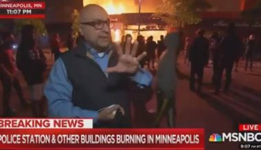"MSNBC Reporter Claims ""Protests"" Aren't ""Unruly"" as Building Literally Burns Behind Him"