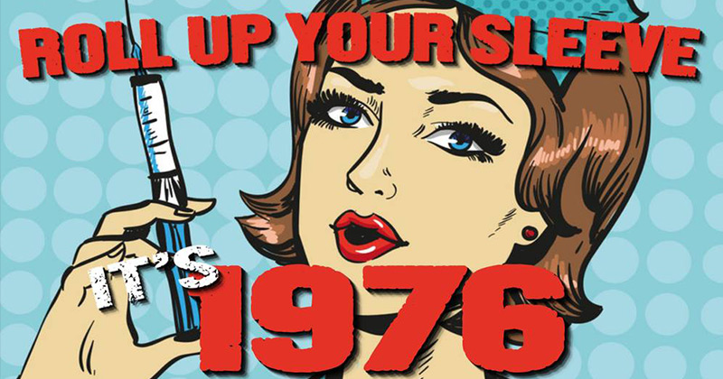 Roll Up Your Sleeve America! The Swine Flu Fraud of '76