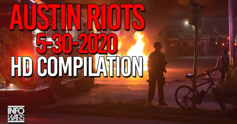 Compilation: Austin Riots Show Looting, Violence, Mayhem & Collapse of Rule of Law