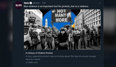 Liberal magazine Slate declares violence is 'important' for protests, does NOT get censored by Twitter