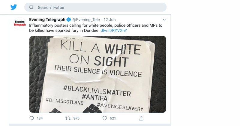 BLM-Branded 'Kill a White on Sight' Posters Found in Scotland