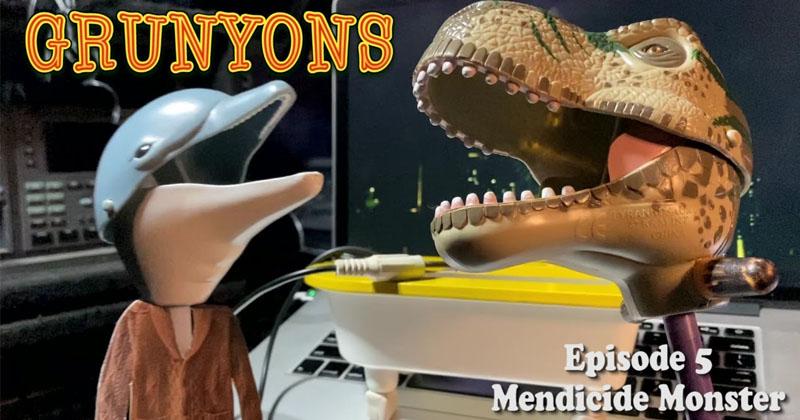 Mendicide Monster: Grunyons Episode 5