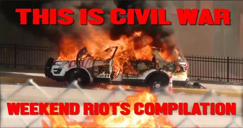 Shock Video: Weekend Riots Compilation - This Is Civil War!