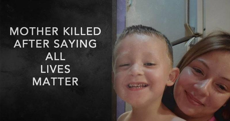 Mother Shot Dead After Saying 'All Lives Matter'