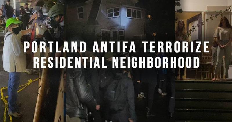 Portland ANTIFA Terrorize Residential Neighborhood