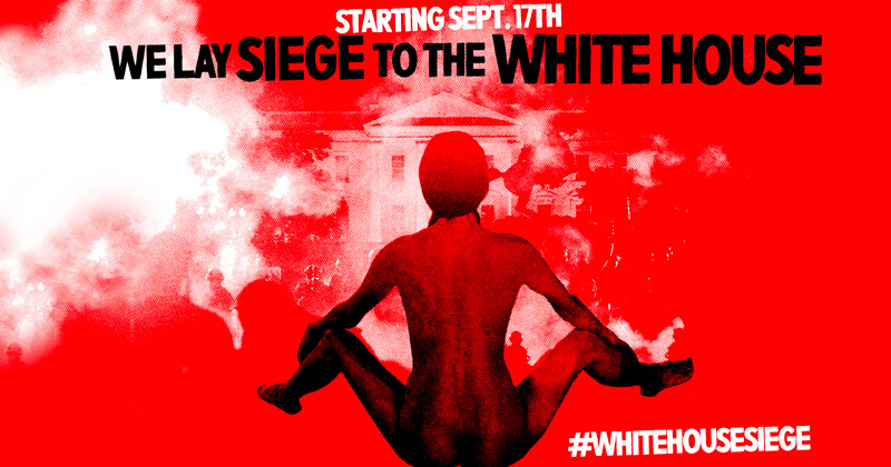 Radical Leftist Org Announces 51-Day Siege with Ad Featuring White House Engulfed in Flames