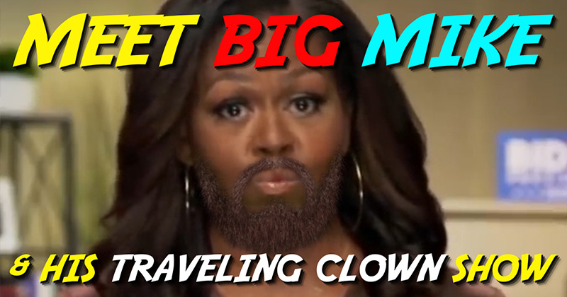 Meet Big Mike & His Traveling Clowns!