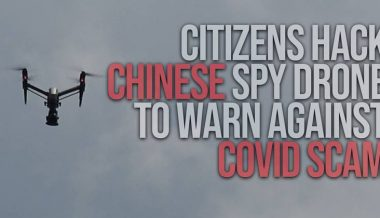 Citizens Hack Chinese Spy Drone To Warn Against COVID Scam